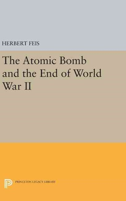 Atomic Bomb and the End of World War II