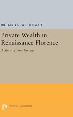 Private Wealth in Renaissance Florence