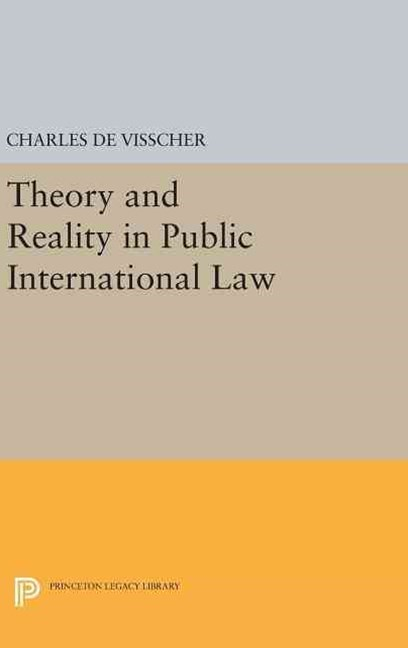 Theory and Reality in Public International Law