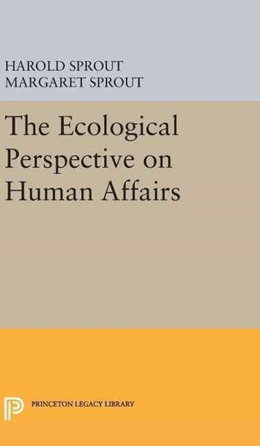 Ecological Perspective on Human Affairs
