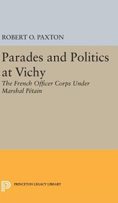 Parades and Politics at Vichy