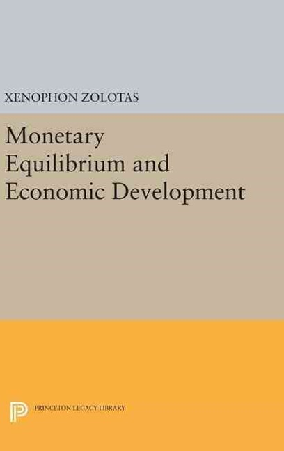 Monetary Equilibrium and Economic Development
