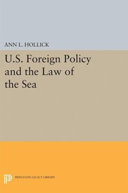 U.S. Foreign Policy and the Law of the Sea