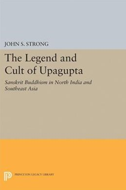 Legend and Cult of Upagupta