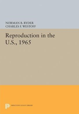 Reproduction in the U.s., 1965