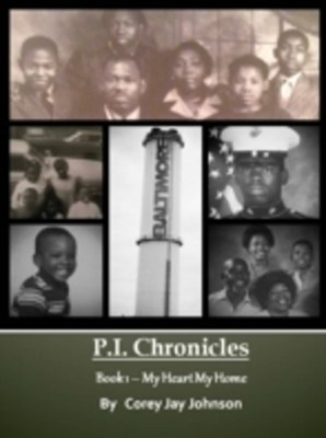 P.I. Chronicles - My Heart My Home