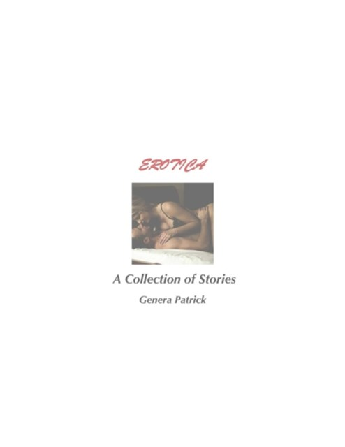 (ebook) Erotica: A Collection of Stories