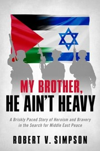 (ebook) My Brother, He Ain't Heavy - Adventure Fiction Modern