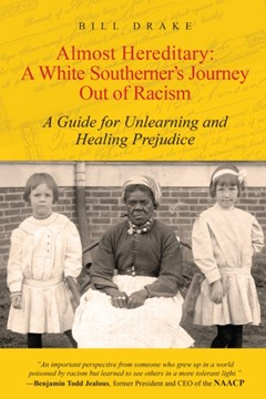 Almost Hereditary: A White Southerner