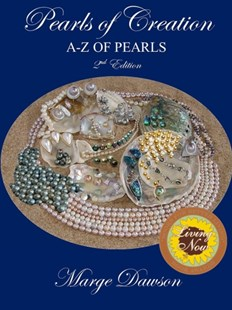 (ebook) Pearls of Creation A-Z of Pearls, 2nd Edition BRONZE AWARD - Craft & Hobbies Jewelry