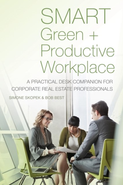 SMART Green + Productive Workplace