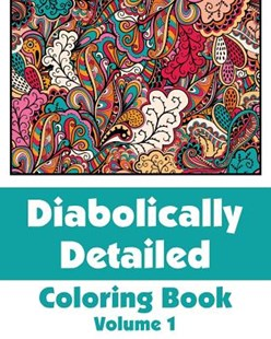Diabolically Detailed Coloring Book (Volume 1) by H R Wallace Publishing (9780692316214) - PaperBack - Non-Fiction Art & Activity