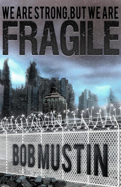 (ebook) We Are Strong, But We Are Fragile