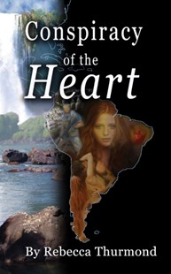 (ebook) Conspiracy of the Heart - Adventure Fiction Modern
