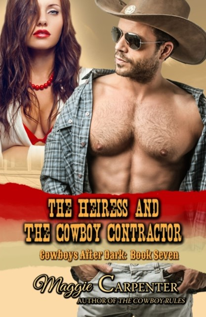 Heiress and the Cowboy Contractor