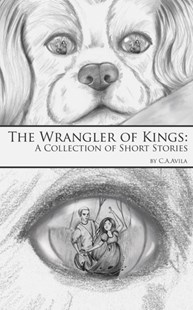 (ebook) Wrangler of Kings: A Collection of Short Stories - Adventure Fiction