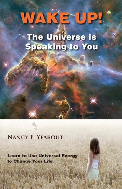 (ebook) Wake Up! The Universe is Speaking to You