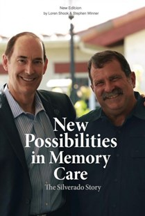 New Possibilities in Memory Care by Loren Shook, Stephen Winner (9780692781111) - HardCover - Health & Wellbeing General Health