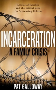 (ebook) Incarceration: A Family Crisis - Reference Law