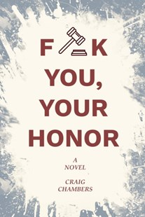 (ebook) Fuck You, Your Honor - Crime Mystery & Thriller