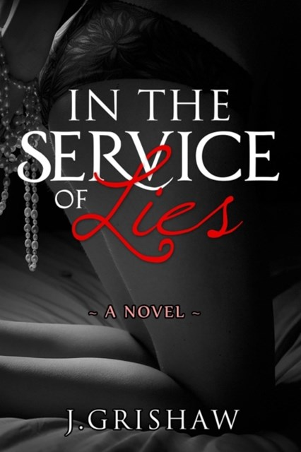 In the Service of Lies