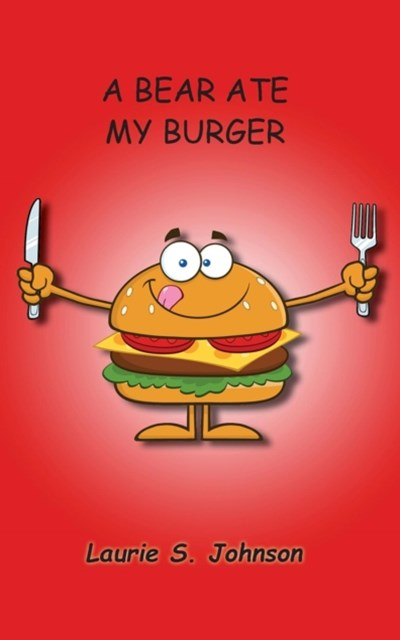 (ebook) Bear Ate My Burger