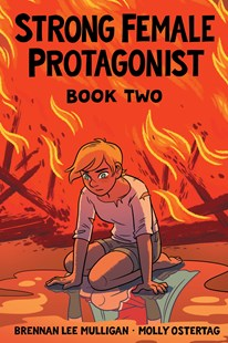 Strong Female Protagonist Book Two by Brennan Lee Mulligan, Molly Ostertag (9780692906101) - PaperBack - Graphic Novels Comics