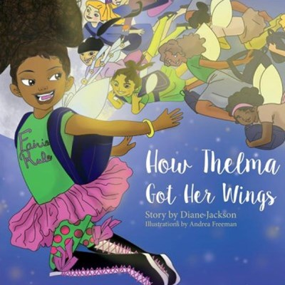 How Thelma Got Her Wings