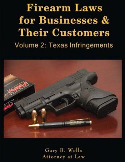 Firearm Laws for Businesses & Their Customers