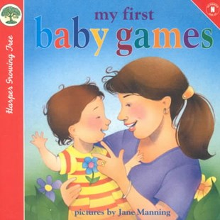 My First Baby Games by Jane Manning, Jane Manning (9780694014354) - HardCover - Children's Fiction Early Readers (0-4)