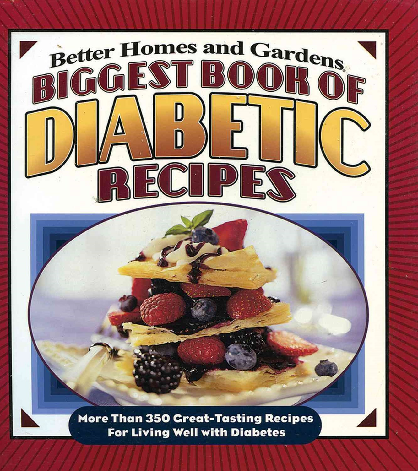 Biggest Book of Diabetic Recipes: Better Homes and Gardens