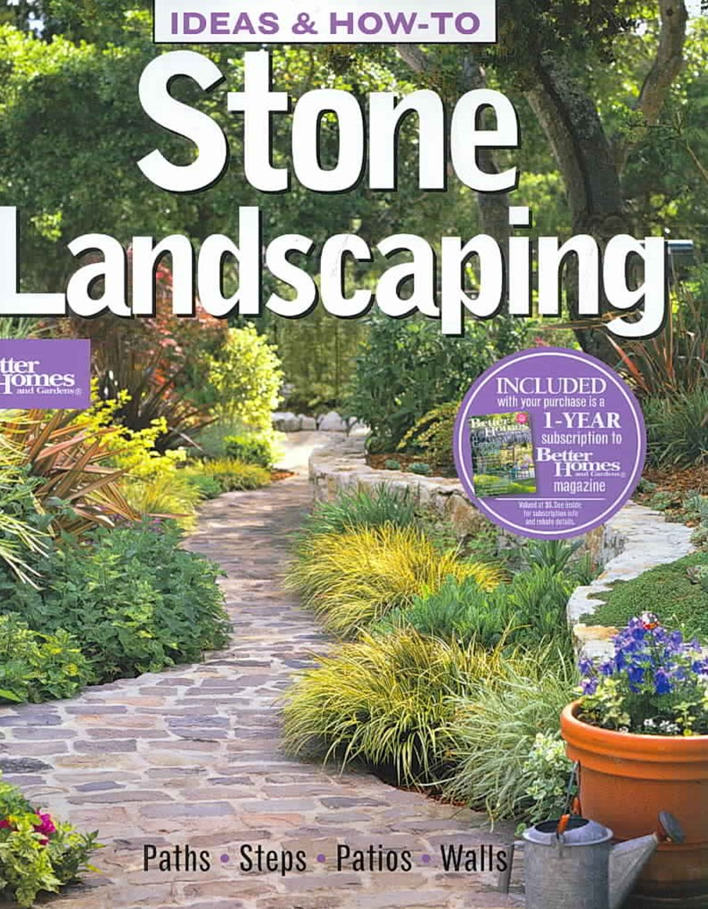 Ideas and How-to Stone Landscaping: Better Homes and Gardens