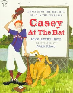 Casey at the Bat by Ernest Lawrence Thayer, Patricia Polacco (9780698115576) - PaperBack - Children's Fiction Classics
