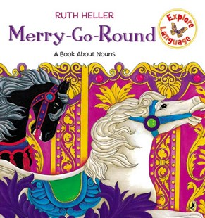 Merry-Go-Round by Ruth Heller (9780698116429) - PaperBack - Non-Fiction