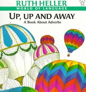 Up, up and Away by Ruth Heller (9780698116634) - PaperBack - Children's Fiction Intermediate (5-7)