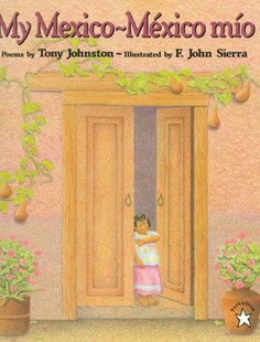 Mexico Mio by Johnston, Tony/ Sierra, F. John (ILT), Tony Johnston, F. John Sierra (9780698117570) - PaperBack - Children's Fiction Intermediate (5-7)