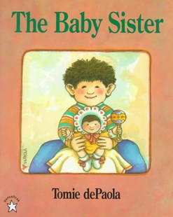 The Baby Sister by Tomie dePaola, Tomie dePaola (9780698117730) - PaperBack - Children's Fiction Intermediate (5-7)