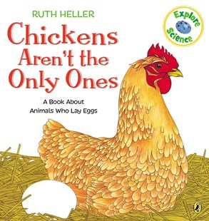Chickens Aren't the Only Ones by Ruth Heller, Ruth Heller (9780698117785) - PaperBack - Non-Fiction Animals