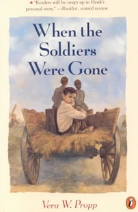 When the Soldiers Were Gone by Vera W. Propp, Vera W. Propp, Vera Propp (9780698118812) - PaperBack - Children's Fiction Older Readers (8-10)