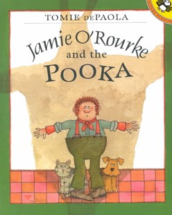 Jamie O'Rourke and the Pooka by Tomie dePaola, Tomie dePaola (9780698119246) - PaperBack - Children's Fiction Intermediate (5-7)