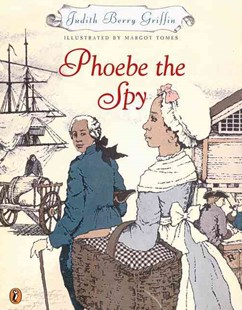Phoebe the Spy by Judith Berry Griffin, Judith Berry Griffin, Margot Tomes, Judith Griffin (9780698119567) - PaperBack - Children's Fiction Older Readers (8-10)