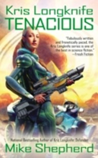 (ebook) Kris Longknife: Tenacious - Science Fiction