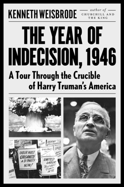 Year of Indecision, 1946