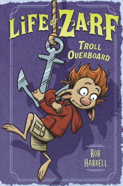 (ebook) Life of Zarf: Troll Overboard