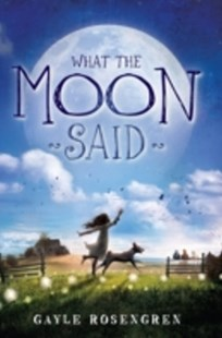 (ebook) What the Moon Said - Children's Fiction