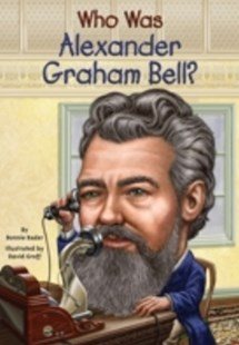 (ebook) Who Was Alexander Graham Bell? - Non-Fiction History