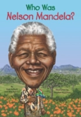 (ebook) Who Was Nelson Mandela?