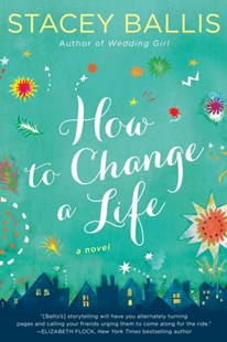 (ebook) How to Change a Life - Modern & Contemporary Fiction General Fiction