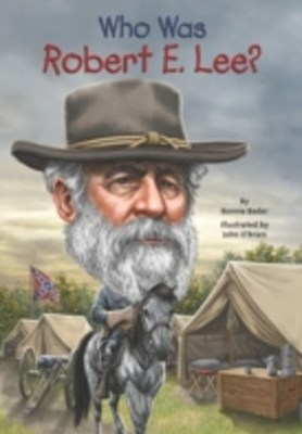 (ebook) Who Was Robert E. Lee?