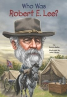 (ebook) Who Was Robert E. Lee? - Education